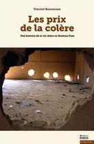 Couverture du livre « Les prix de la colère ; une histoire de la vie chère au Burkina Faso » de Bonnecase Vincent aux éditions Ehess