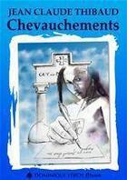 Couverture du livre « Chevauchements » de Jean-Claude Thibaud aux éditions Dominique Leroy