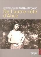 Couverture du livre « De l'autre côté d'Alice » de Chateaureynaud aux éditions Le Grand Miroir