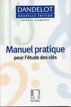 Couverture du livre « Manuel pratique pour l'etude des clés » de Georges Dandelot aux éditions Max Eschig