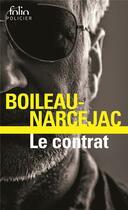 Couverture du livre « Le contrat » de Boileau-Narcejac aux éditions Gallimard