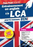 Couverture du livre « Entraînement en anlgais à la LCA pour le concours ECNi (2e édition) » de Theo Pezel aux éditions Vuibert