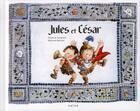 Couverture du livre « Jules et César » de Emilie De Turckheim aux éditions Naive