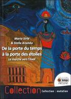 Couverture du livre « De la porte du temps à la porte des étoiles » de Maria Siria et Stella Aramea aux éditions Temps Present