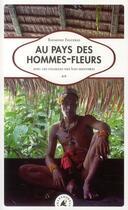 Couverture du livre « Au pays des hommes-fleurs ; avec les chamans des îles Mentawai » de Raymond Figueras aux éditions Transboreal