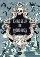 Couverture du livre « Chasseur de monstres » de Tom et Slam aux éditions Makaka
