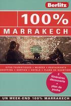 Couverture du livre « 100% ; Marrakech » de Rixt Albertsma aux éditions Berlitz