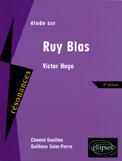 Couverture du livre « Étude sur Ruy Blas de Victor Hugo ; 2e édition » de Chantal Gouillon et Guilhene Saint-Pierre aux éditions Ellipses Marketing