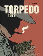 Couverture du livre « Torpedo 1972 » de Enrique Sanchez Abuli et Eduardo Risso aux éditions Vents D'ouest