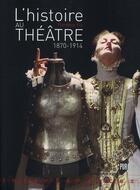 Couverture du livre « L'histoire au théâtre 1870-1914 » de Florence Fix aux éditions Pu De Rennes