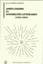 Couverture du livre « Après-guerre et sensibilités littéraires (1919-1924) » de Eliane Tonnet-Lacroix aux éditions Publications De La Sorbonne