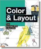 Couverture du livre « Colour and layout ; from aspargus white to burnt olive » de Otto et Olaf aux éditions Mao-mao