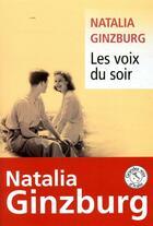 Couverture du livre « Les voix du soir » de Natalia Ginzburg aux éditions Liana Levi