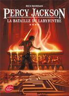 Couverture du livre « Percy Jackson T.4 ; la bataille du labyrinthe » de Rick Riordan aux éditions Hachette Jeunesse