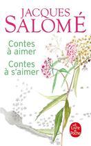 Couverture du livre « Contes à aimer, contes à s'aimer » de Jacques Salome aux éditions Lgf