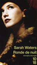 Couverture du livre « Ronde de nuit » de Sarah Waters aux éditions 10/18