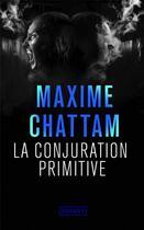Couverture du livre « La conjuration primitive » de Maxime Chattam aux éditions Pocket