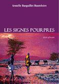 Couverture du livre « Les signes pourpres » de Armelle Barguillet-Hauteloire aux éditions Atelier Fol'fer