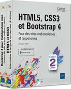 Couverture du livre « HTML5, CSS3 et Bootstrap 4 ; coffret de deux livres : pour des sites web modernes et responsives » de Christophe Aubry aux éditions Eni