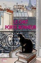 Couverture du livre « Le chat porte-bonheur » de Lyvia D' Alche aux éditions City
