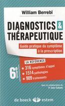 Couverture du livre « Diagnostics & thérapeutique ; guide pratique, du symptôme à la prescription (6e édition) » de William Berrebi et Jean Cabane aux éditions Estem