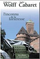 Couverture du livre « L'inconnu de la forteresse » de Wolff Et Cabare aux éditions Le Verger