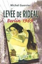 Couverture du livre « Lévée de rideau » de Michel Guerrier aux éditions Do Bentzinger