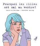 Couverture du livre « Pourquoi les filles ont mal au ventre ? » de Genevieve Darling et Lucile De Peslouan aux éditions Isatis