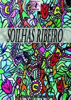 Couverture du livre « SOILHAS RIBEIRO » de Joseph Ingrassia aux éditions Dolomites