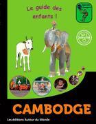 Couverture du livre « Cambodge » de C. Pinatel et F. Pinatel aux éditions Autour Du Monde