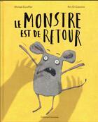Couverture du livre « Le monstre est de retour » de Michael Escoffier et Kris Di Giacomo aux éditions Gallimard-jeunesse