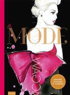 Couverture du livre « La mode ; histoire, coulisses et conseils » de Alix De Moussac et Maud Gabrielson aux éditions Fleurus
