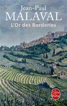 Couverture du livre « L'or des borderies » de Jean-Paul Malaval aux éditions Lgf
