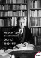 Couverture du livre « Journal 1939-1945 » de Maurice Garcon aux éditions Tempus/perrin