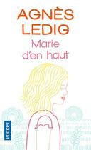 Couverture du livre « Marie d'en haut » de Agnes Ledig aux éditions Pocket