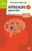 Couverture du livre « Apprendre à apprendre » de Andre Giordan et Jerome Saltet aux éditions J'ai Lu