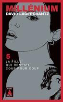 Couverture du livre « Millénium T.5 ; la fille qui rendait coup pour coup » de David Lagercrantz aux éditions Actes Sud