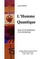Couverture du livre « L'homme quantique » de Alain Simon aux éditions Libres D'ecrire