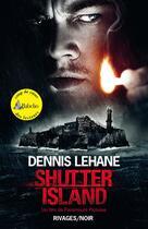 Couverture du livre « Shutter island » de Dennis Lehane aux éditions Rivages