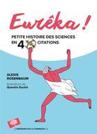 Couverture du livre « Eureka ! sciences en 40 citations célèbres » de Alexis Resenbaum aux éditions Le Pommier