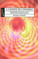 Couverture du livre « A L'Ecoute De L'Invisible N.E. » de Monique Simonet aux éditions Lanore