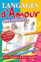 Couverture du livre « Les Langages De L'Amour Des Enfants » de Chapman Campbell aux éditions Farel