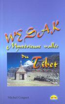 Couverture du livre « Wesak. mysterieuse vallee du tibet » de Michel Coquet aux éditions Helios