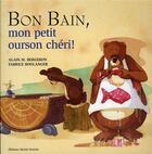 Couverture du livre « Bon bain mon petit ourson chéri » de Bergeron/Boulanger aux éditions Michel Quintin