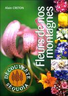 Couverture du livre « Ds ; fleurs de nos montagnes » de A. Creton aux éditions Sequoia