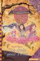 Couverture du livre « L'école des fées T.7 ; une rivale pour Twini » de Titania Woods et Smiljana Coh aux éditions Gallimard-jeunesse