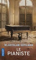 Couverture du livre « Le pianiste » de Wladyslaw Szpilman aux éditions Pocket