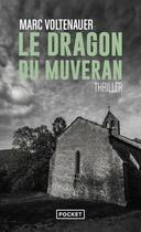 Couverture du livre « Le dragon du Muveran » de Marc Voltenauer aux éditions Pocket