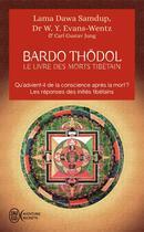 Couverture du livre « Bardo Thödol ; le livre des morts tibétains » de Padmasambhava aux éditions J'ai Lu