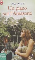 Couverture du livre « Un piano sur l'amazone » de Nina Roma aux éditions J'ai Lu